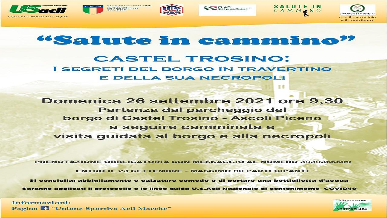 ''Salute in cammino'', appuntamento domenicale al Borgo di Castel Trosino