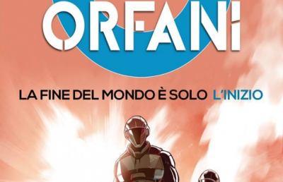 """""""Orfani"""", la prima serie a fumetti a colori della Bonelli Editore"""