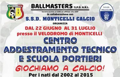 Ballamasters e Monticelli organizzano centro estivo di addestramento tecnico e scuola portieri