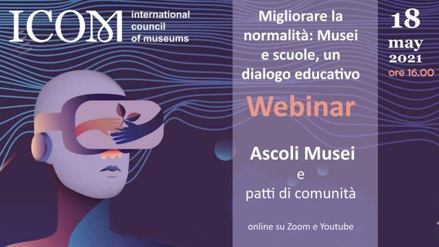 Musei Civici di Ascoli Piceno celebrano la ''Giornata Internazionale dei Musei 2021'' con un webinar