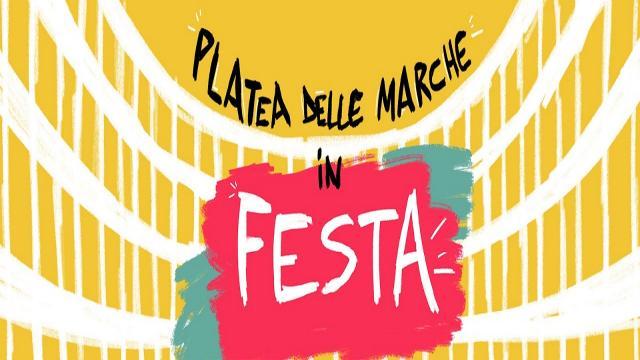 ''Platea delle Marche in festa'', in calendario 57 serate da Maggio a Giugno