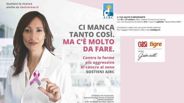 Gruppo Gabrielli, centoundici punti vendita Oasi e Tigre a fianco della ricerca sul tumore al seno con Nastro Rosa AIRC